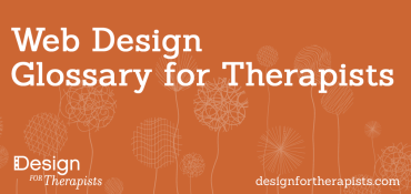 Web Design Glossary for Therapists